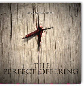 The Perfect Offering Lyrics | A New Creation Worship Song
