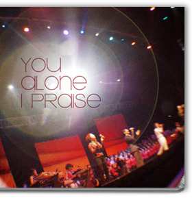 Lyrics of You Alone I Praise