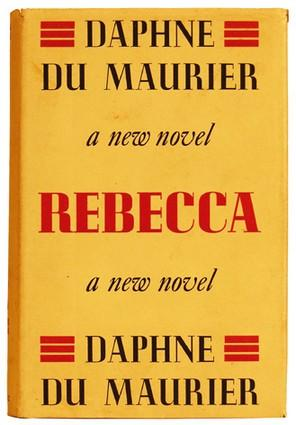 Rebecca by Daphne Du Maurier and Its Film Adaptations