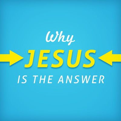 Jesus is the answer lyrics